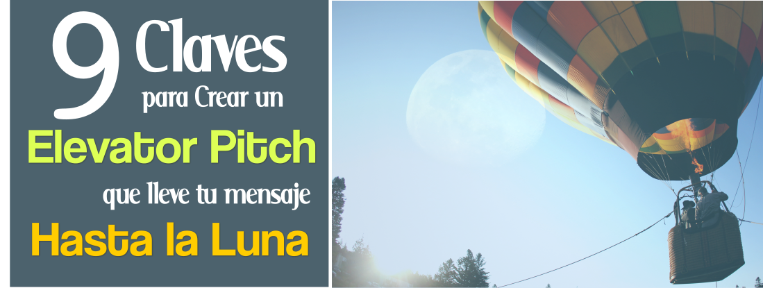 elevator pitch hasta la luna
